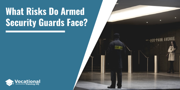 What Risks Do Armed Security Guards Face?