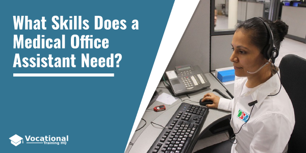 What Skills Does a Medical Office Assistant Need?