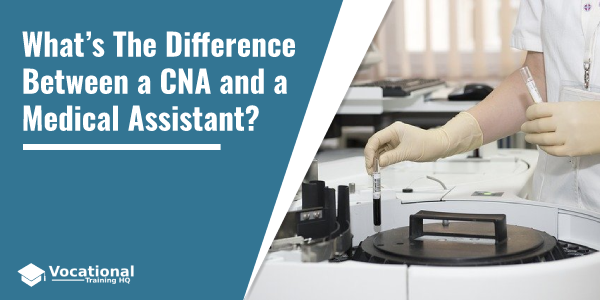 What's The Difference Between a CNA and a Medical Assistant?
